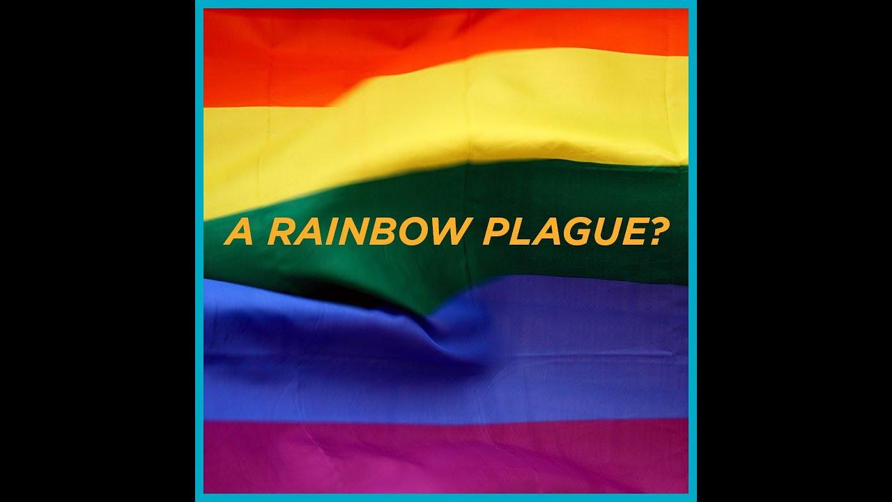A Rainbow Plague?