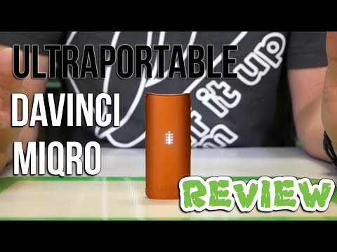 Davinci MIQRO Review  (Ultra portable Vaporizer) – PuffItUp!