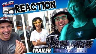 🎬 Vingadores Guerra Infinita Ultimato - Reaction Trailer - Irmãos Piologo Filmes