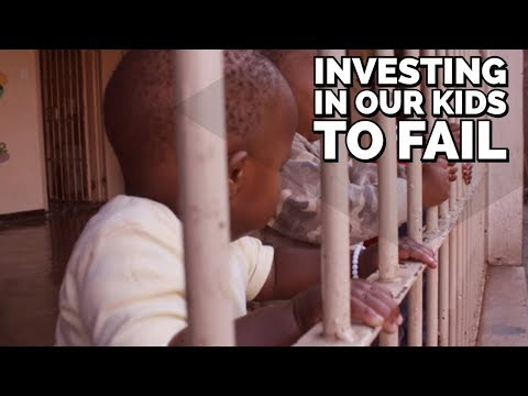 Investing In Our Children To Fail
