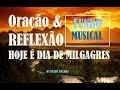 LINDO FUNDO MUSICAL PARA ORAR E REFLETIR AGORA