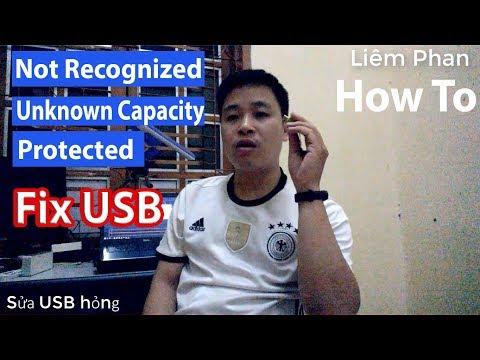 Sửa USB hỏng không hiện dung lượng  không format được