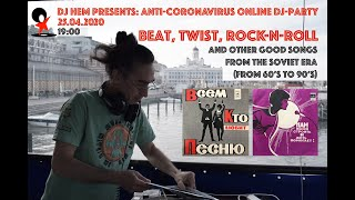 (Anti-CoVid party) Beats, Twist & Rock-n-Roll from Soviet Era (60s - 90s)