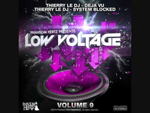 Low Voltage 9 - Thierry Le Dj on Phantom Hertz (Out Now)