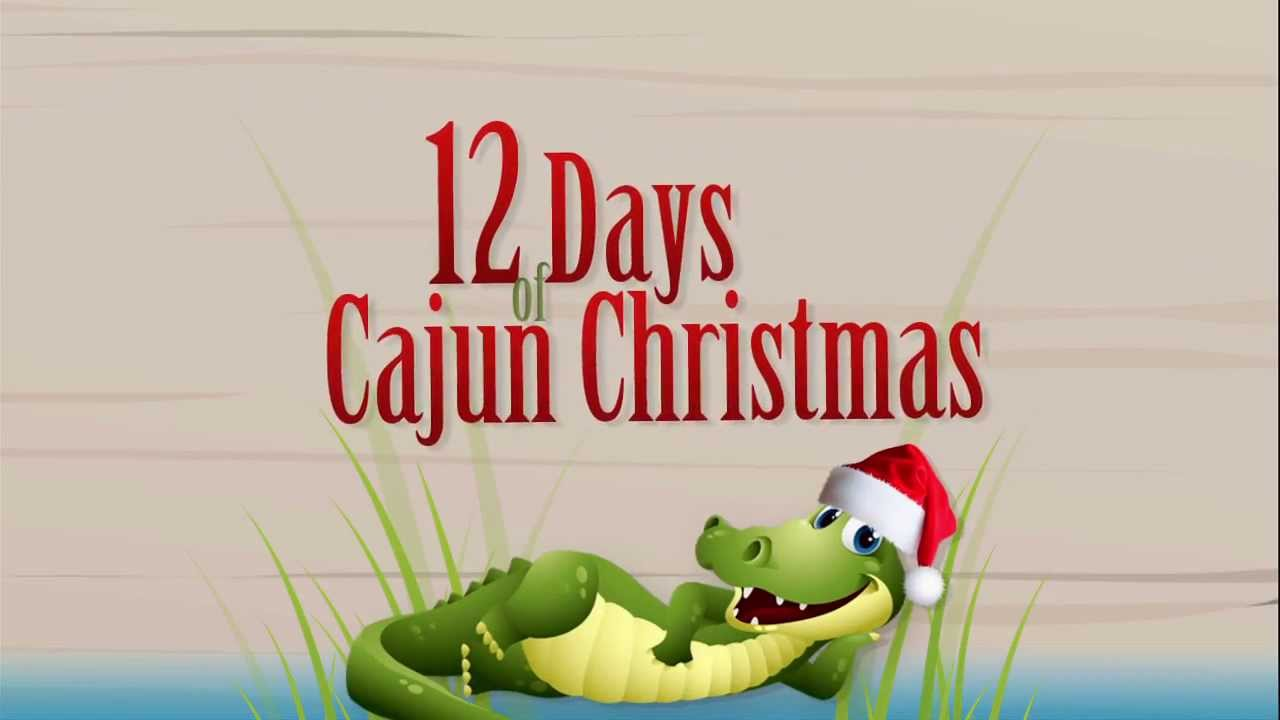 12 days of cajun christmas contest with cox media - Cajun 12 Days Of Christmas