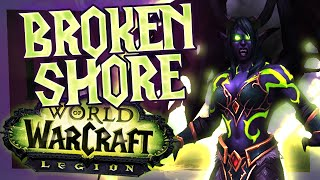 WoW Legion - Broken Shore (World of Warcraft Legion)