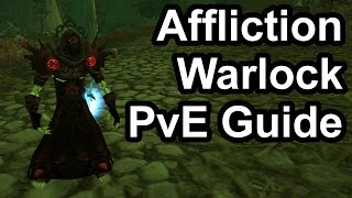 Quick Affliction Warlock PvE Guide (2.4.3) [WoW TBC]