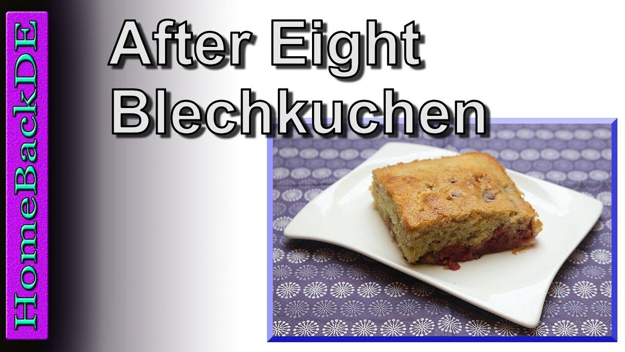 After Eight Blechkuchen Backanleitung Von Homebackde Youtube