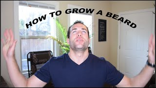 How to Grow A Beard From Start To Finish