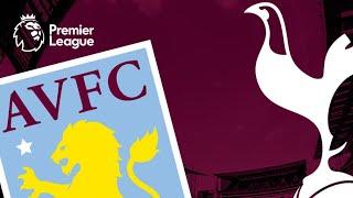 Highlights   Aston Villa 2-3 Tottenham Hotspur