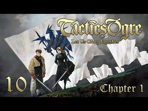"Let's Play ""Tactics Ogre"" Ch.1 Part 10 - Rime Rescue"