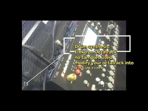 Drum Synthesis: Elektron Octatrack