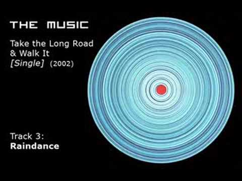 The Music - Raindance