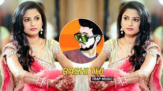 Rashi Thi (Trap Music) - Dj SiD Jhansi   Khali Cooker Gas Pe Chada Diya