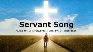 Servant Song | D. McGargill (with lyrics) | Catholic Church Hymn | What Do You Want Of Me O Lord
