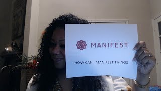 Manifesting 101 and Five Principles for Manifesting Your Desires Into Reality