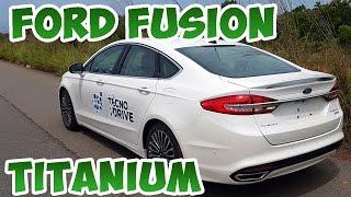 Teste FORD FUSION AWD TITANIUM 2017 feat FORD CITAVEL