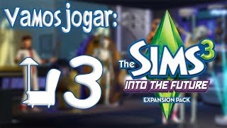 The Sims 3 Into The Future (No Futuro) Gameplay - Oasis Landing Ep.3
