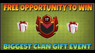 🔴LIVE LVL 17 CLAN GIFT EVENT FREE 😎 JOIN NOW || Clash of Clans Live