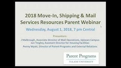 Tulane University 2018 NEW STUDENT Move In, Shipping and Mail Services Parent WEbinar