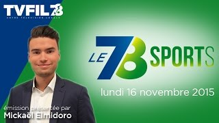 Le 7/8 Sports – Emission du lundi 16 novembre 2015