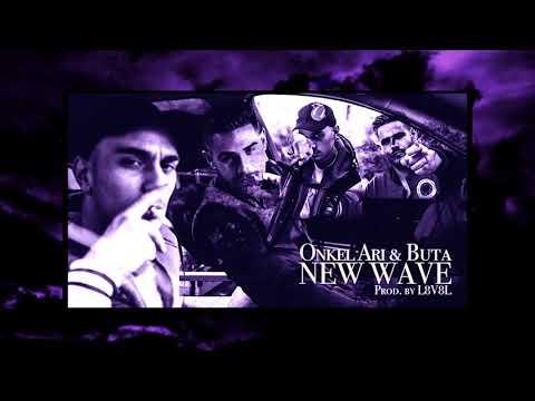 Onkel Ari - New Wave (ft. Buta)