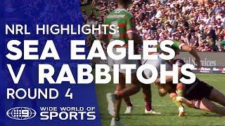NRL Highlights: Manly Sea Eagles v South Sydney Rabbitohs - Round 4 | NRL on Nine