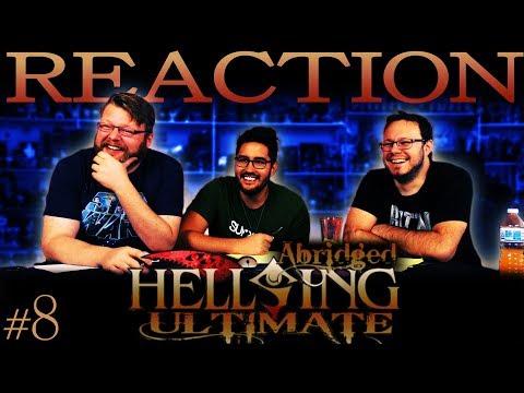 Hellsing Ultimate Abridged REACTION!! #8