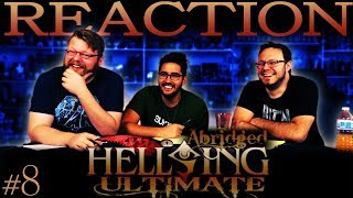Video Hellsing Ultimate Abridged REACTION!! #8 download MP3, 3GP, MP4, WEBM, AVI, FLV Juli 2018