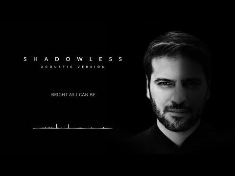 Sami Yusuf - Shadowless (Acoustic) | Official Audio