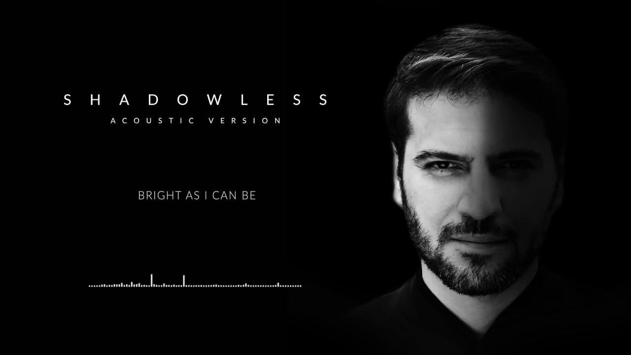 Sami Yusuf - Shadowless (Acoustic) | Official Audio