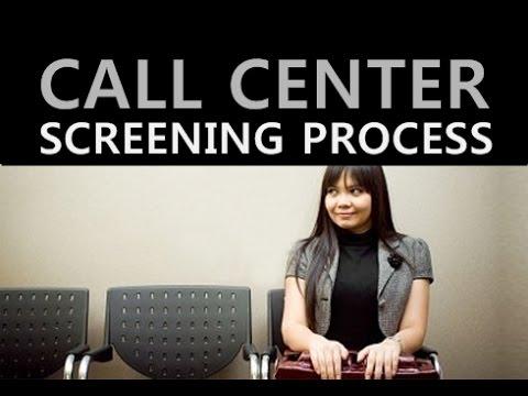 Call Center Screening Process