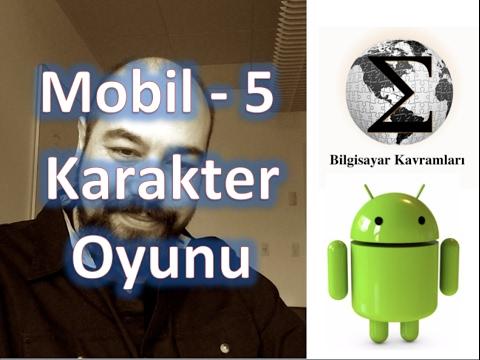 Android 5: Karakter Oyunu, Butonlar, Aksiyonlar ve Java Sınıfları