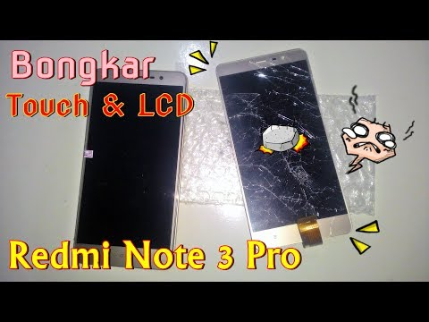 Ganti/replace Touchscreen LCD Redmi Note 3 Pro