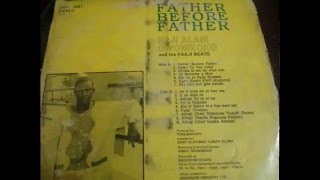 Alhaji RAJI OWONIKOKO - Father before Father