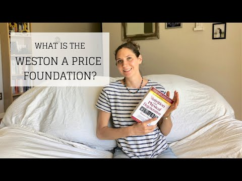 What Is The Weston A Price Foundation? | VIBRANT HEALTH FROM PRIMITIVE DIETS | Bumblebee Apothecary