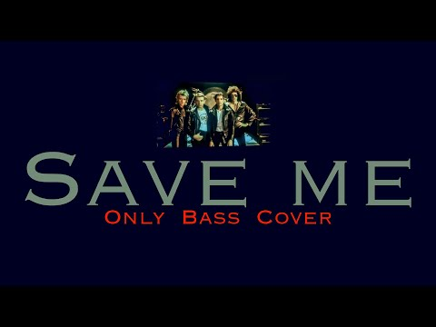 Save me [BASS ONLY COVER]