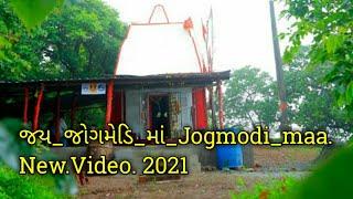 Jogmedi_maa.જય_જોગમેડિ_માં_2021.Video
