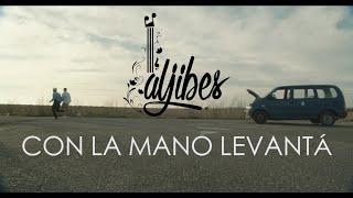 Aljibes - CON LA MANO LEVANTÁ