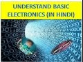 UNDERSTAND BASIC ELECTRONICS (IN HINDI)