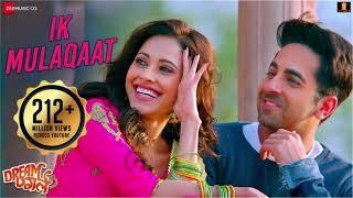 Ik Mulaqaat - Dream Girl | NCS Hindi New Song | Ayushmann Khurrana, Nushrat Bharucha | Nocopyright