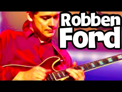 WHY Is Robben Ford So Highly Regarded?  I Found Out.