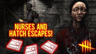 NURSES AND HATCH ESCAPES! - Survivor Gameplay - Dead By Daylight