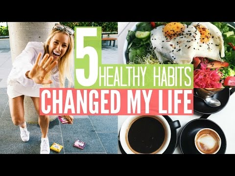 5 HEALTHY HABITS Changed My Life | What I Eat In A Day