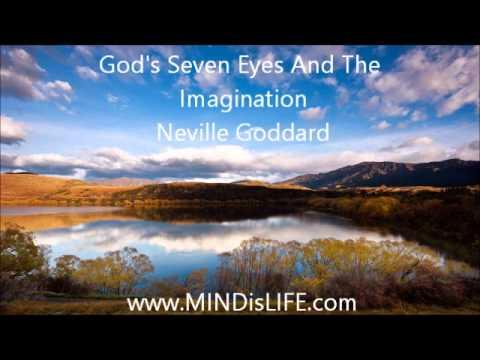 Neville Goddard :God's Seven Eyes And The Imagination