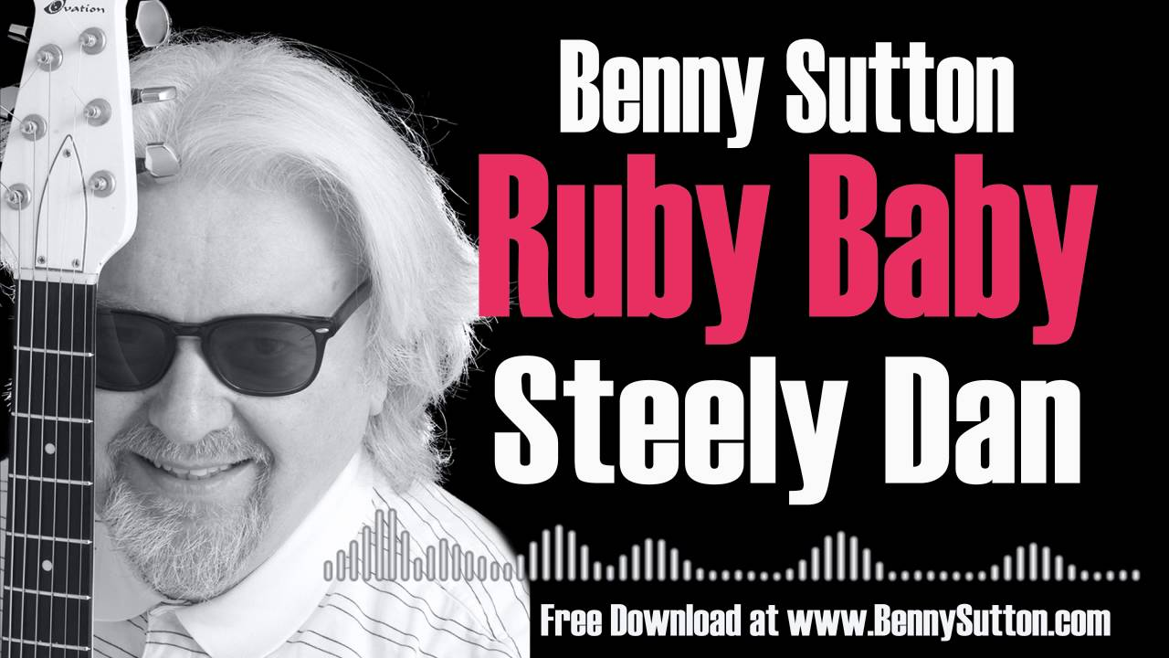 steely-dan-ruby-baby-bennysutton