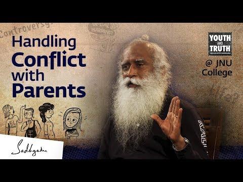 How Do We Handle Conflict With Parents? – Sadhguru
