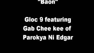 Baon - Gloc 9 featuring Gab Chee kee of Parokya Ni Edgar
