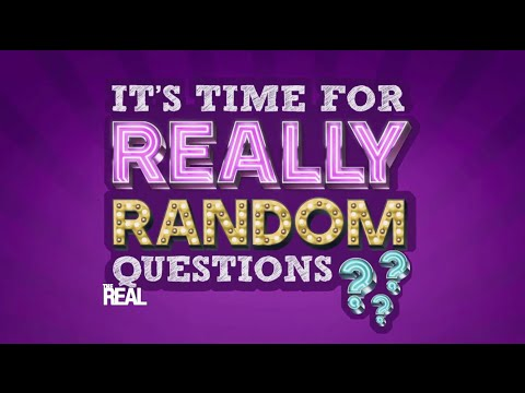 Really Random Questions