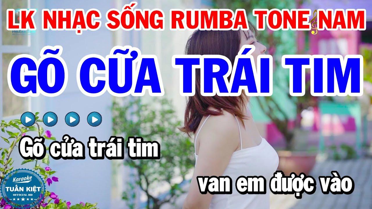 Karaoke Liên Khúc Nhạc Sống Rumba Tone Nam | Gõ Cửa Trái Tim | Yêu Một Mình